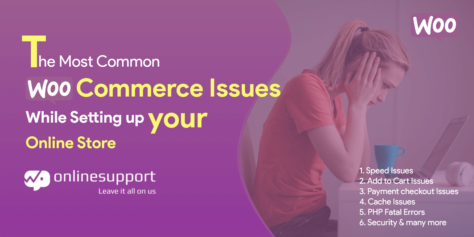 What are the Most Common WooCommerce Issues While Setting Up Your Online Store?